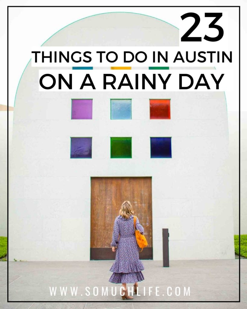 23 Things To Do In Austin On A Rainy Day