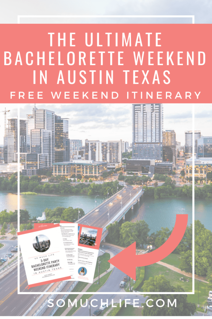 The ultimate Austin bachelorette weekend itinerary